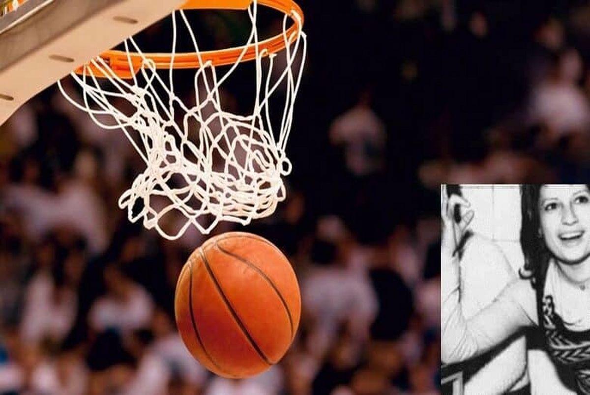 علت درگذشت پری نقی پور بسکتبالیست زن